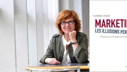 Florence Touzé publie le Marketing, les illusions perdues aux Editions de la Mer Salée.