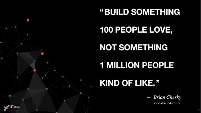 Build something 100 people love